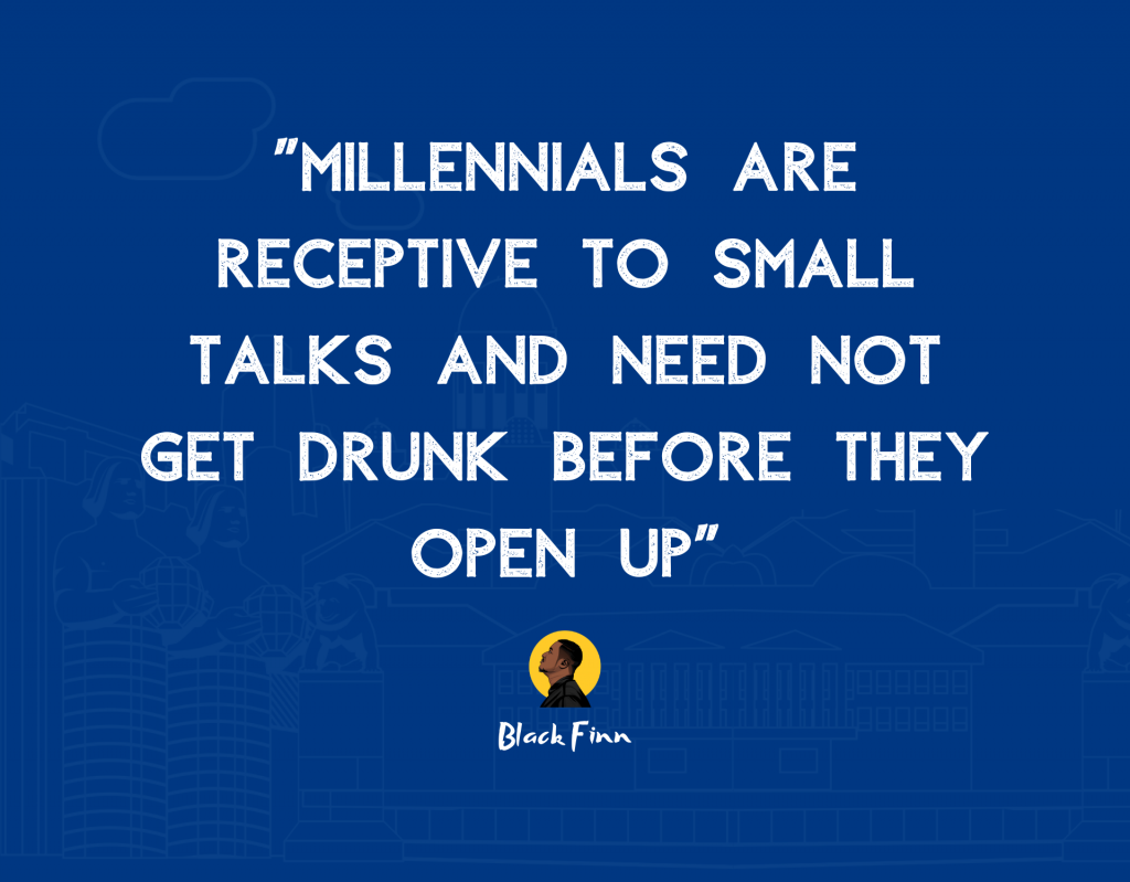 Millennials are receptive to small talks